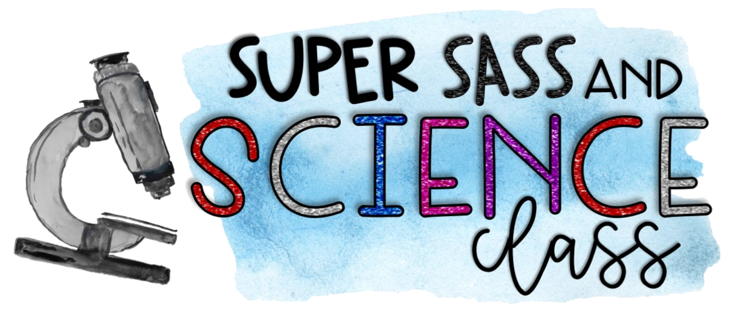 Super Sass & Science Class
