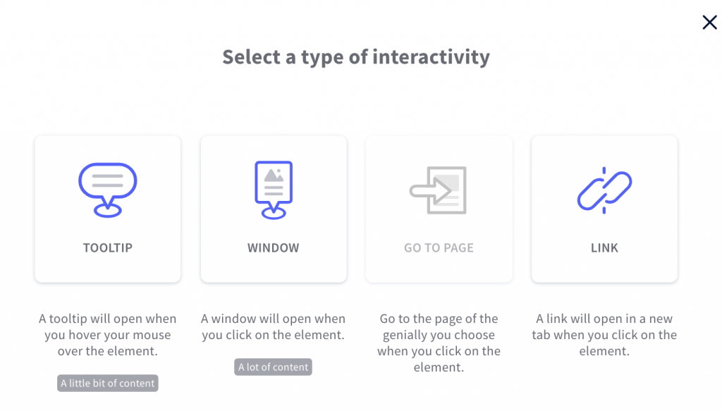 Genially types of interactivity are tooltip, window, go to page, and link.